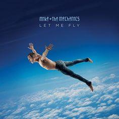 "English Español 中国 РоссияPortuguês In arrivoMIKE + THE MECHANICS: nuovo album ""Let Me Fly"" (PRENOTALO"