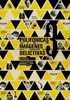 Polifónicas Imágenes Delictivas | Editorial by Tatiana L.