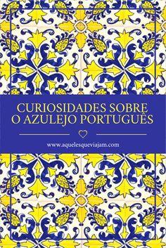 Descubra tudo o que está por trás dos azulejos portugueses #portugal #azulejo