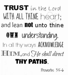 Love this scripture: The Sullengers #proverbs #trustinhim #trust