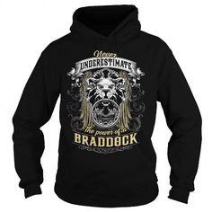 Awesome Tee  BRADDOCK, BRADDOCK T Shirt, BRADDOCK Tee T-Shirts #tee #tshirt #named tshirt #hobbie tshirts # Braddock