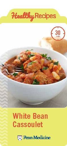 Heart Healthy Recipe: Thyme Scented White Bean Cassoulet | Penn Metabolic and Bariatric Surgery Update | Penn Medicine
