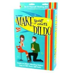 A Make Your Own Dildo Kit How Does That Even Work