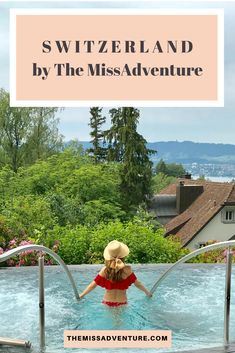 The MissAdventure tips for Switzerland #iammissadventure #switzerland #themissadventur #girltrips