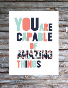 You Are Capable of Amazing Things :: Friday's Fab Freebie :: Week 43 - brepurposed