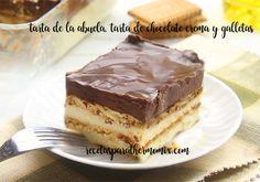 Tarta de Chocolate y galleta, tarta de la abuela : Una de mis tartas favoritas, seran los recuerdos de la niñez pero me encanta simple ya que se basa en chocolate y galleta