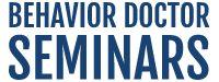 Behavior Doctor Seminars....EEK!! So many documents & Resources