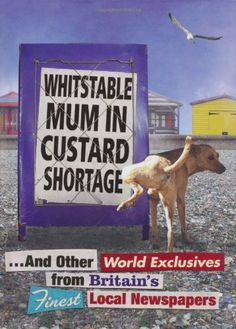 """Whitstable Mum in Custard Shortage - .and Other World Exclusives from Britain's Finest Local Newspapers"" 'A Book with a Family-Member term in the Title' FINISHED September I Am The One, Reading Challenge, Fantasy Books, Britain, My Books, Challenges, Custard, World, Pictures"