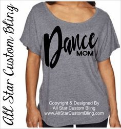Dance Mom Off Shoulder Shirt, Glitter Dance Mom Shirt, Dance Mom Dolman Shirt, Dance Mom Tee by AllStarCustomBling on Etsy Dance Moms Costumes, Dance Outfits, Gymnastics Shirts, Gymnastics Quotes, Dance Mom Shirts, Hip Hop, Dance Gear, Dance Photography Poses, Cheer Dance
