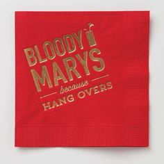 "Party Supplies-Farewell Paperie - Cocktail Napkins - ""Bloody Marys because hang overs"" - Party Party Napkins, Cocktail Napkins, Mary Day, Wine Safari, Wine Auctions, Wine Baskets, Wine Deals, Wine Case"
