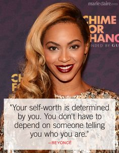 10 Beyoncé Quotes That Will Instantly Make You a Better Person  - MarieClaire.com