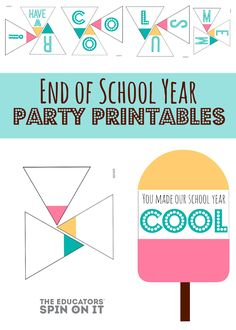 The Educators' Spin On It: End of School Year Party Idea