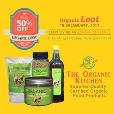 Get Flat 50% Off on The Organic Kitchen Superior Quality Certified Organic Food Products Such as Grains, Oil Seeds, Herbs and Spices, Edible Oil, Pulses, Rice and Cereals. The Offer is valid only for ORGANIC LOOT on 19-20 JANUARY: Start living an Organic Lifestyle. India: http://organicshop.in/organic-loot Global: http://global.organicshop.in/organic-loot