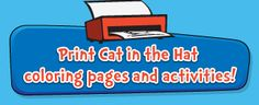 """""""Cat in the Hat Knows A lot about that"""" link to activities and coloring pages on PBS Kids"""