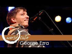 "George Ezra - ""Budapest"" (Recorded Live for World Cafe) - YouTube"