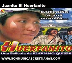 Juanito El Huerfanito | Películas Cristianas