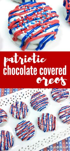 If you are looking for a fantastic treat for the upcoming patriotic holidays nothing gets better than our patriotic chocolate covered oreos. They are a lot more simple than they look and your guest will think you took hours!