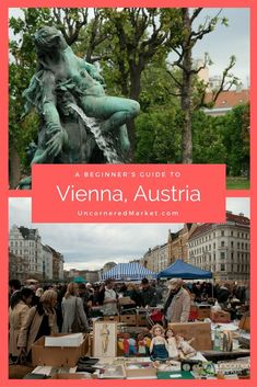 A beginner's travel guide to exploring Vienna, Austria, including fresh markets, flea markets, cafes, museums, Christmas markets and classical music.