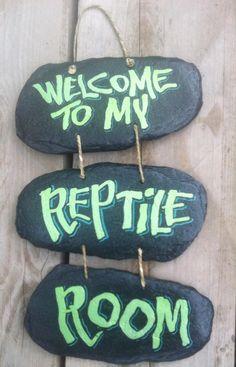 Reptile room door sign...