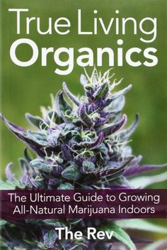 The only organics grow guide is also the only book that shows how to change an existing grow room to an all-natural synthetic-free living breathing cannabis cultivation space. Written in the access...