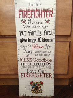 Firefighter family barn wood sign with by TheRavagedBarn on Etsy, $40.00
