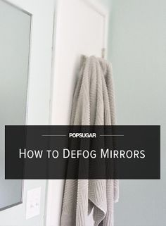 This Bathroom Hack Will Keep Your Mirrors Fog-Free. use a bar of soap.