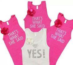 Fun bride/bridesmaid tshirts!