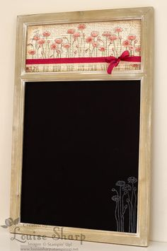 Stampin' Up Poppies Chalkboard. Coloured with Stampin Markers and the chalkboard stamped with white staz-on. X