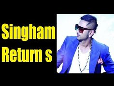 Honey Singh sung a song 'Aata Majhi Satakli' in Rohit Shetty's upcoming film 'Singham Returns' after giving the superhit song 'Lungi Dance' for the movie 'Ch. Gossip, Rap, Singing, Interview, Honey, Mens Sunglasses, Youtube, Movies, Man Sunglasses