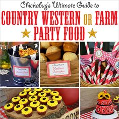 The Ultimate Guide to Country Western or Farm Party Food! Western Party Foods, Farm Party Foods, Country Western Parties, Country Themed Parties, Country Birthday Party, Party Food Themes, Cowgirl Birthday, Farm Birthday, Party Ideas