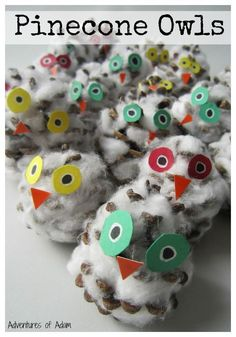 Pinecone Owls Easy to make Pinecone Owls suitable for toddlers and preschoolers. Great craft for developing fine motor skills and a simple Christmas ornament.