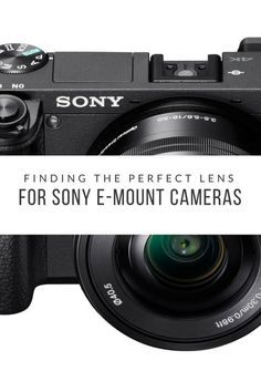 Don's Photo finds all of the best lens options for your Sony E-mount camera so you don't have to. If you are an owner of a Sony a6000, a6300 or a6500 camera (or one of the older NEX series of cameras), we have you covered.