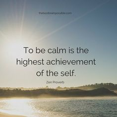 Learning to maintain your sense of calm is a skill you can learn and a gift you give to yourself. #peaceofmind #calm #mindfulness #mentalhealth #quote #anxiety #Thursdaythought