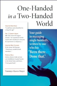 One-Handed in a Two-Handed World: Your Complete Guide to Managing Single-Handedly by Tommye-Karen Mayer http://www.amazon.com/dp/0982321988/ref=cm_sw_r_pi_dp_tBNTwb1PSYZ80