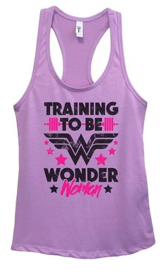 Womens Training To Be Wonder Woman Grapahic Design Fitted Tank Top Funny Shirt Small / Lavender Funny Tank Tops, Gym Tank Tops, Workout Tank Tops, Athletic Tank Tops, Tanks, Top Funny, Tank Top Shirt, Basic Tank Top, Workout Gear For Women