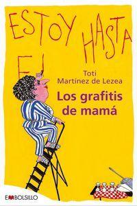 Los grafitis de mamá. Toti Martínez de Lezea. Monólogo de un ama de casa de 50 años... y más. Toti Martinez de Lezea, con un tono desenfadado y ágil, recrea 24 horas en la vida de una sufrida madre de familia. Un retrato lleno de humor de un ama de casa cincuentona.