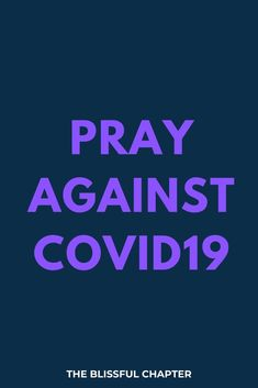 Prayer Against Coronavirus - The Blissful Chapter Prayer Quotes, Bible Verses Quotes, Bible Scriptures, Spiritual Quotes, Faith Quotes, Good Morning Prayer, Morning Prayers, Give Me Strength Quotes, Effective Prayer