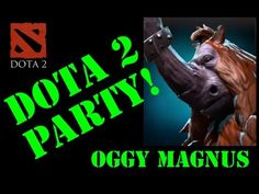 DOTA 2 Party : OGGY magnus tutorial Dota 2, Channel, Party, Movies, Movie Posters, Film Poster, Films, Popcorn Posters, Film Books
