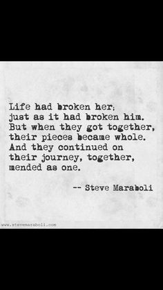 """Love Quotes Ideas : """"Life had broken her; just as it had broken him. - Quotes Sayings All Quotes, Great Quotes, Quotes To Live By, Inspirational Quotes, Quotes On Soulmates, Notice Me Quotes, You Complete Me Quotes, All Is Well Quotes, Amazing Man Quotes"""