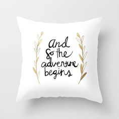 The Adventure Begins Throw Pillow