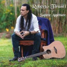 Roberto Tiranti – Sapere Aspettare (2015) One of the most beautiful Italian metal voices, Roberto Tiranti (Labyrinth, APD, Mangala Vallis, Ken Hensley's Live Fire) has released his debut solo album