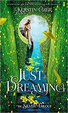 """Read """"Just Dreaming The Silver Trilogy, Book by Kerstin Gier available from Rakuten Kobo. The course of dream travel never did run smooth—at least, not in Liv Silver's experience. Able to visit other people's d. High Fantasy, Ya Books, Books To Read, Hidden Identity, Ya Novels, Beautiful Book Covers, Books For Teens, Cozy Mysteries, Photoshop"""