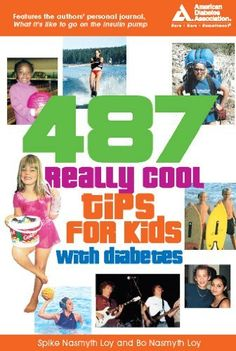 487 Really Cool Tips for Kids with Diabetes by Bo Nasmyth Loy, http://www.amazon.com/dp/B006BAEBDU/ref=cm_sw_r_pi_dp_NDCsrb004DPP1