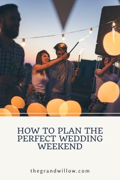 How to plan the perfect weekend for you and your wedding guests Wedding Planning Quotes, Wedding Day Checklist, Wedding Day Tips, Wedding Guest List, Wedding Weekend, Wedding Advice, Plan Your Wedding, Budget Wedding, Diy Wedding