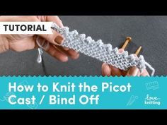 A plain bind-off is a great way to finish a piece, but a picot bind-off gives you a little bit of flirt and bobble to rustle up an otherwise plain edge.