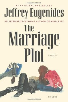 The Marriage Plot: A Novel by Jeffrey Eugenides, http://www.amazon.com/dp/125001476X/ref=cm_sw_r_pi_dp_7osrqb0M2XXYV