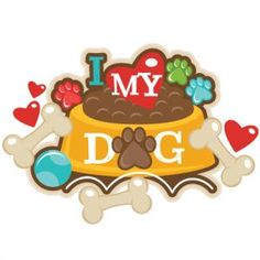 {FREE Cut File} I Love My Dog - Available for FREE today only, June 30