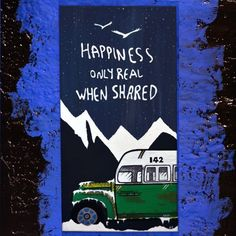"""Items similar to Acrylic Painting-Movie Lovers– Wall Art """"Happiness only real when shared – Into the Wild"""" Positive Quote Canvas Creation - Motivational Gift on Etsy Wooden Signs With Quotes, Cinema, Hand Painted, Unique Jewelry, Handmade Gifts, Happy, Vintage, Etsy, Home Decor"""