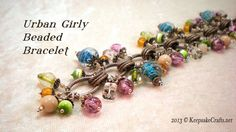 Urban Girly Bead Dangle Bracelet Video Tutorial *
