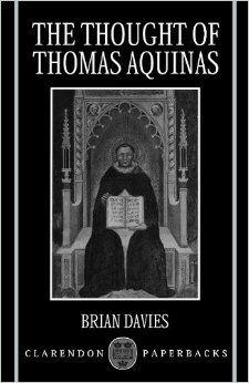 Brian Davies: The Thought Of Thomas Aquinas